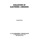 Evaluation of Electronic Libraries by Aravind Tiwari